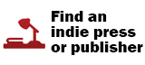 Find an indie press or publisher