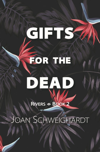gifts for dead schweighardt